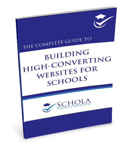 The Complete Guide to Building High Converting Website for Schools