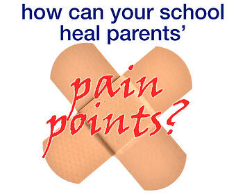 How can your school heal parents' pain points?