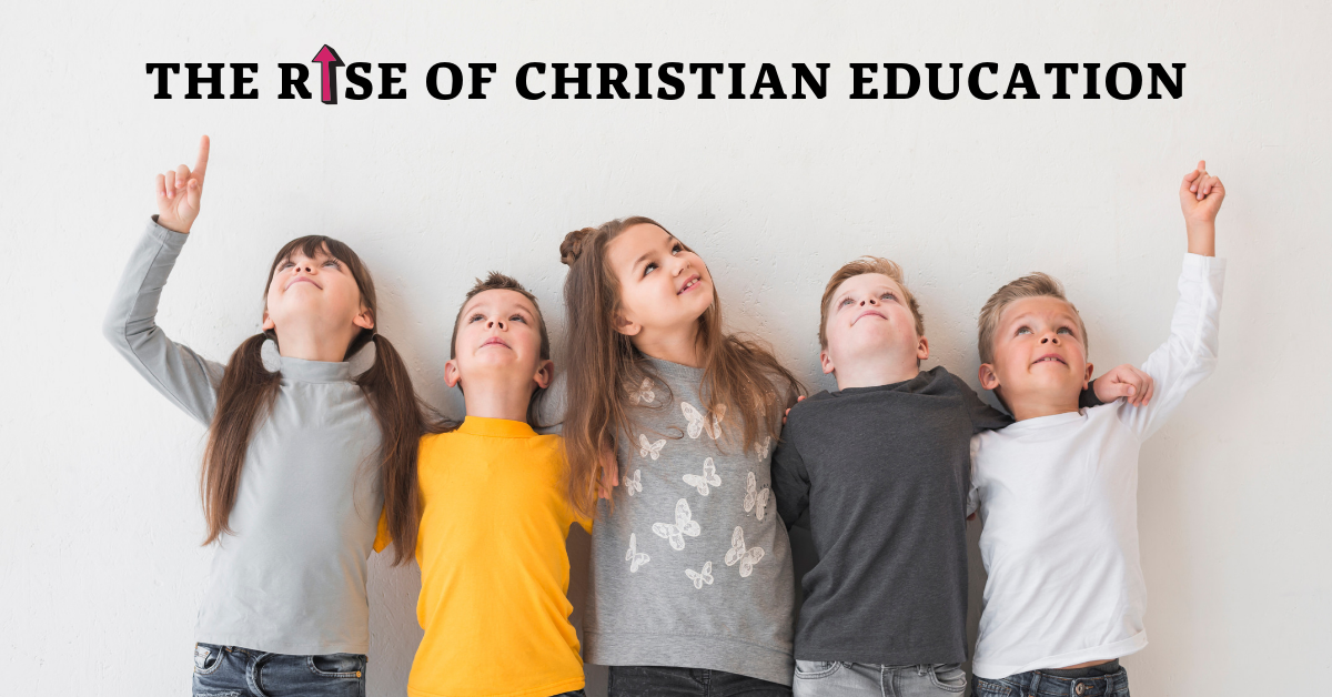 The Rise of Christian Education