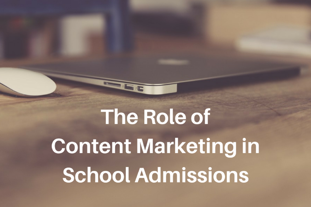 The Role of Content Marketing in School Admissions.png